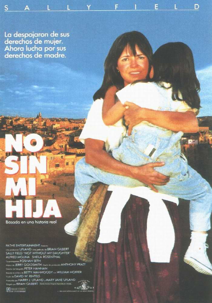 NO SIN MI HIJA - Not Without My Daughter - 1991.jpg